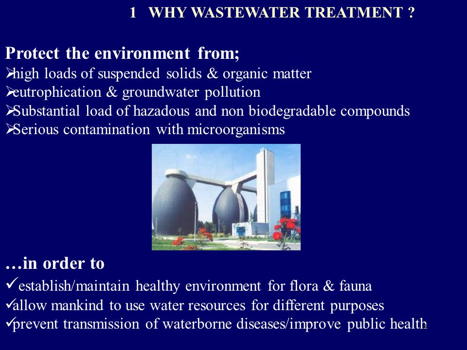 1 WHY WASTEWATER TREATMENT .