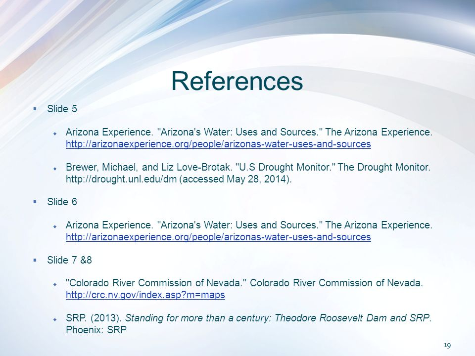 References  Slide 5  Arizona Experience.