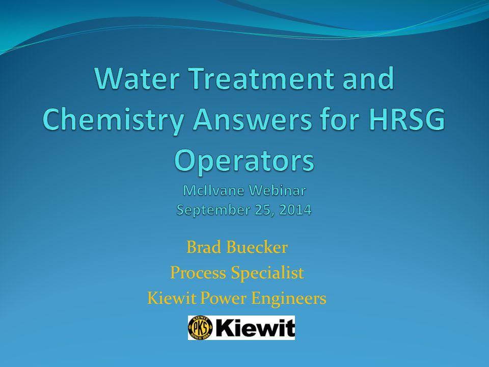 Brad Buecker Process Specialist Kiewit Power Engineers