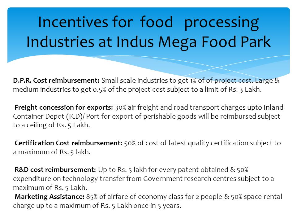 Incentives for food processing Industries at Indus Mega Food Park D.P.R.