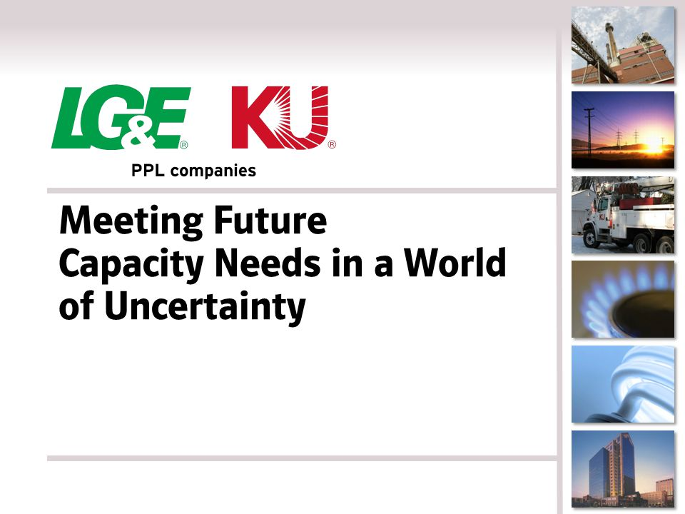 Meeting Future Capacity Needs in a World of Uncertainty