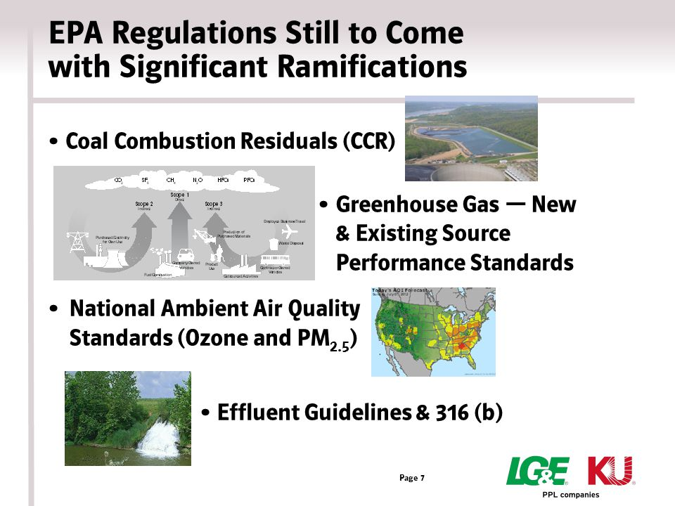 Closing Thoughts Current and future EPA regulations continue to impact investments and energy costs.
