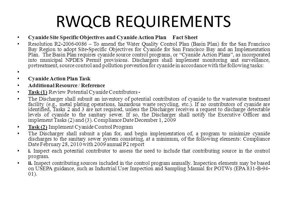 RWQCB REQUIREMENTS Cyanide Site Specific Objectives and Cyanide Action Plan Fact Sheet Resolution R2-2006-0086 – To amend the Water Quality Control Pl