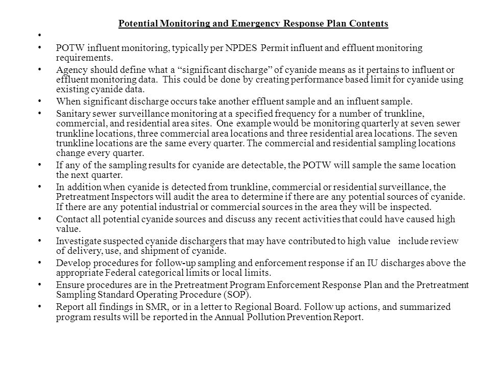 Potential Monitoring and Emergency Response Plan Contents POTW influent monitoring, typically per NPDES Permit influent and effluent monitoring requir