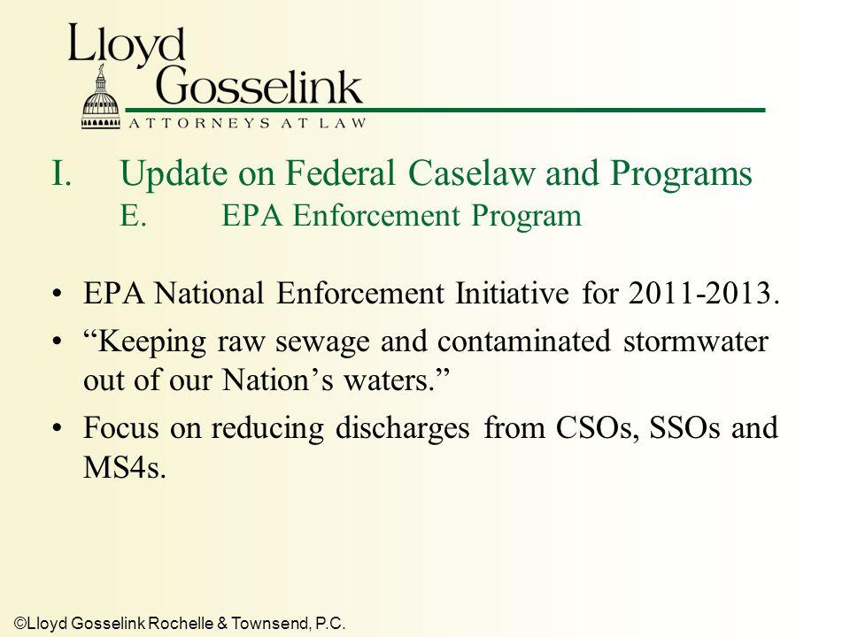 ©Lloyd Gosselink Rochelle & Townsend, P.C.I.Update on Federal Caselaw and Programs F.