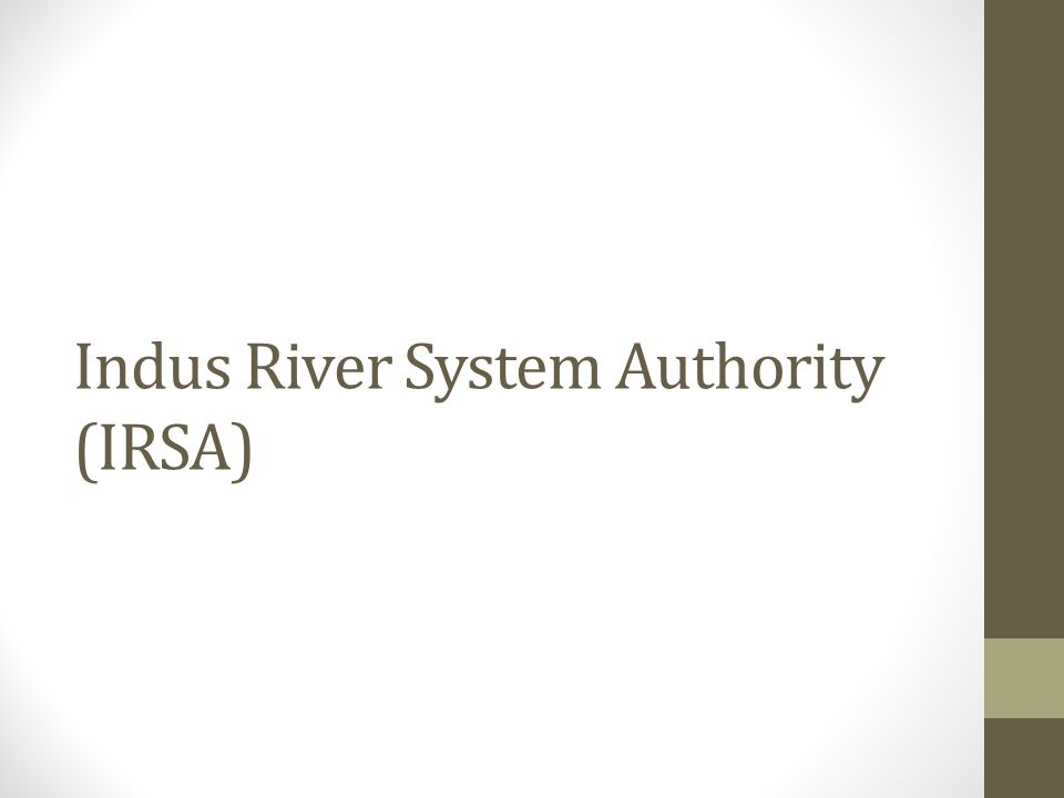 Indus River System Authority (IRSA)