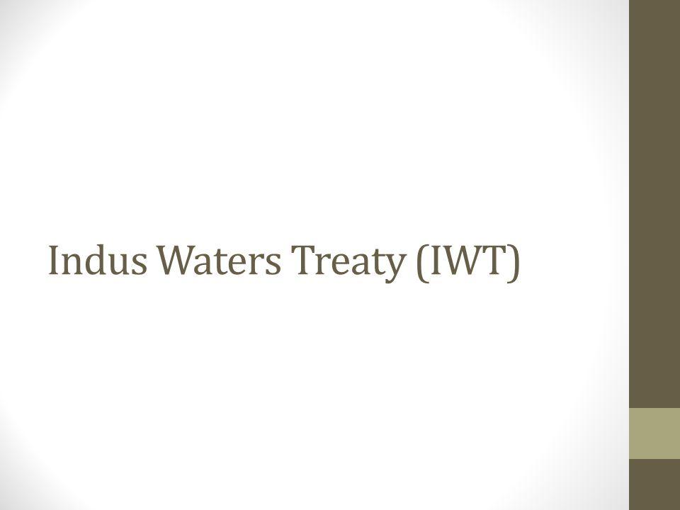 Indus Waters Treaty (IWT)