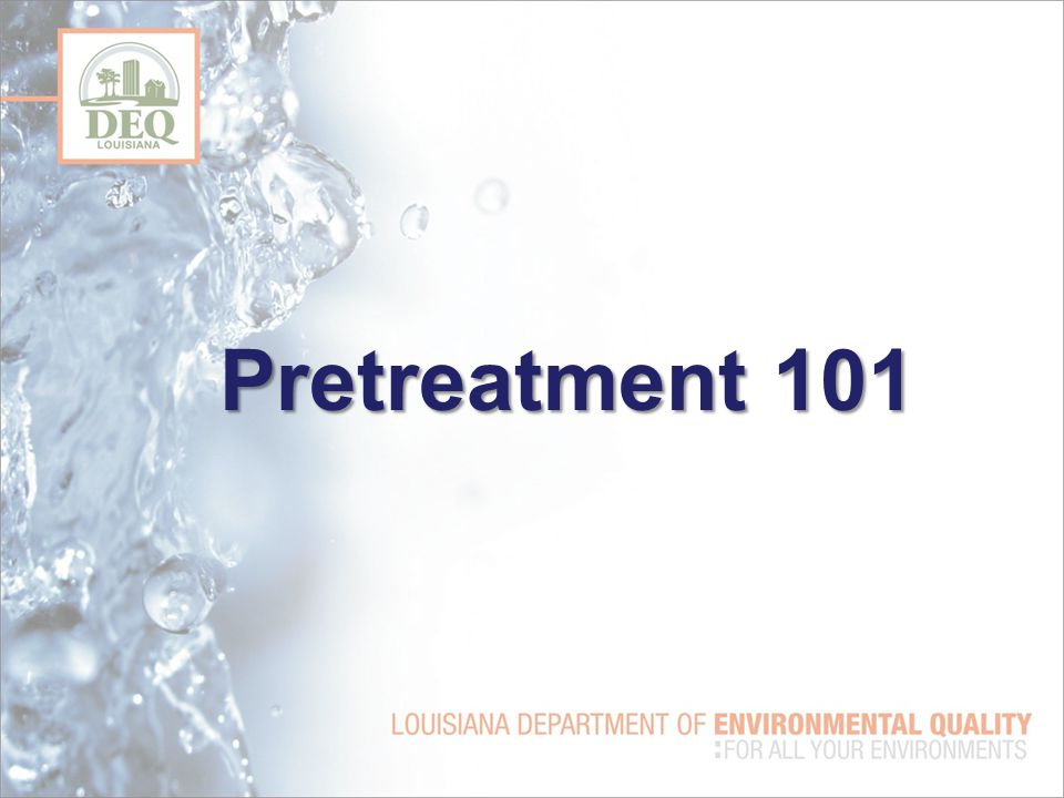 Pretreatment 101