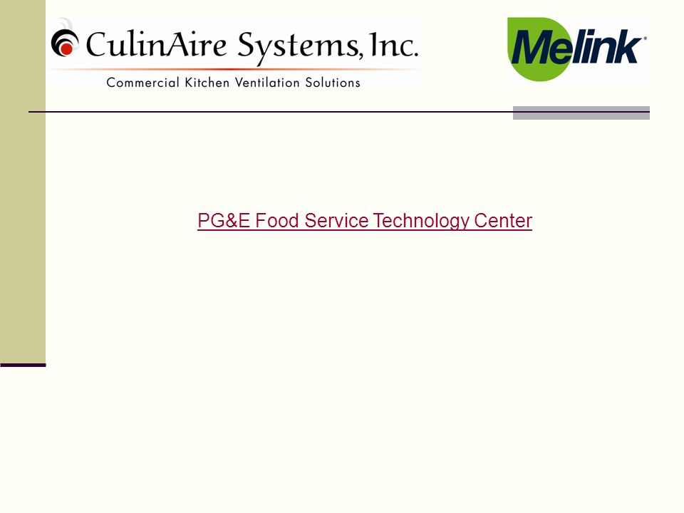 PG&E Food Service Technology Center