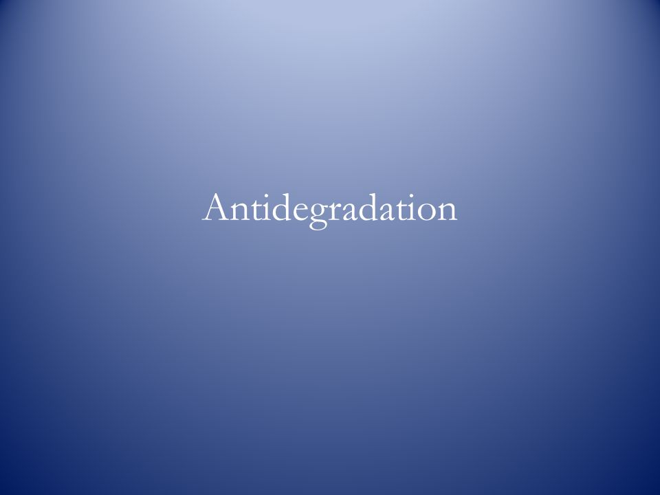 Antidegradation