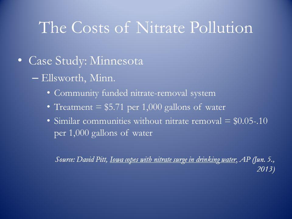 The Costs of Nitrate Pollution Case Study: Minnesota – Ellsworth, Minn.