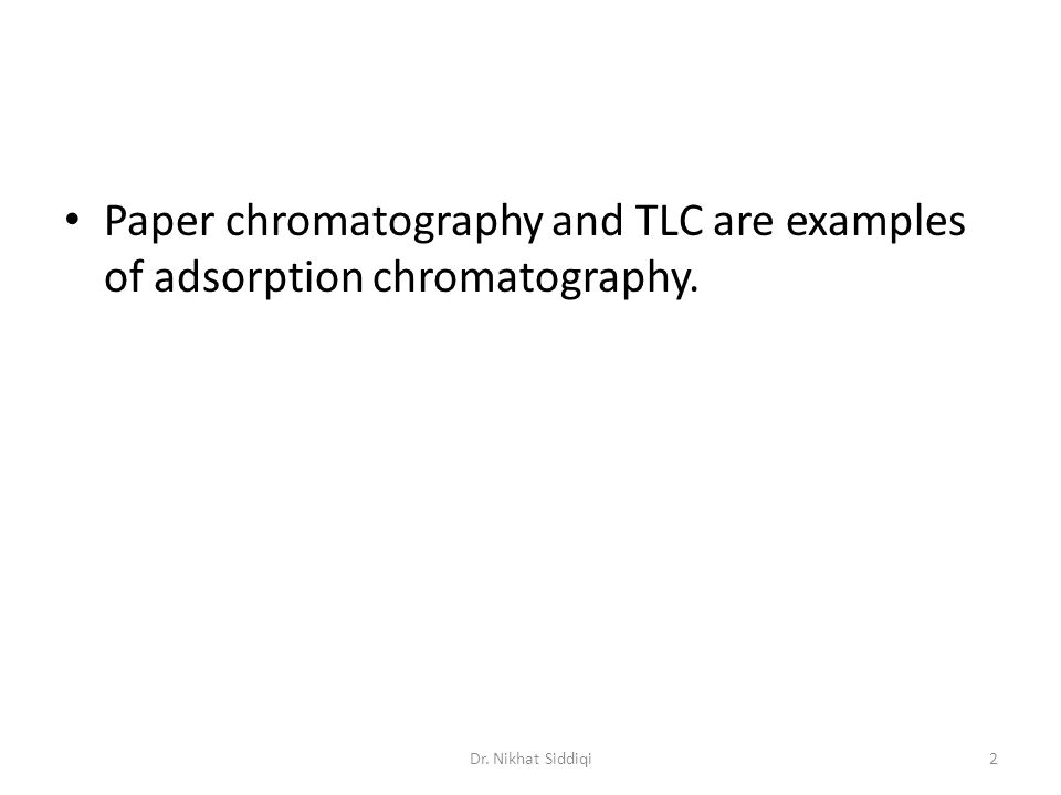 Paper chromatography Cellulose support is in the form of sheet of paper which has large amount of water bound to it.