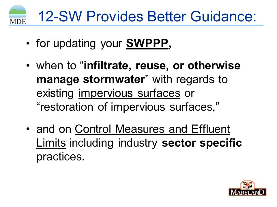 """12-SW Provides Better Guidance: for updating your SWPPP, when to """"infiltrate, reuse, or otherwise manage stormwater"""" with regards to existing impervio"""