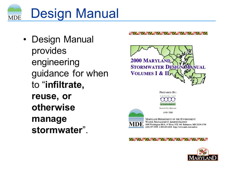"""Design Manual Design Manual provides engineering guidance for when to """"infiltrate, reuse, or otherwise manage stormwater""""."""