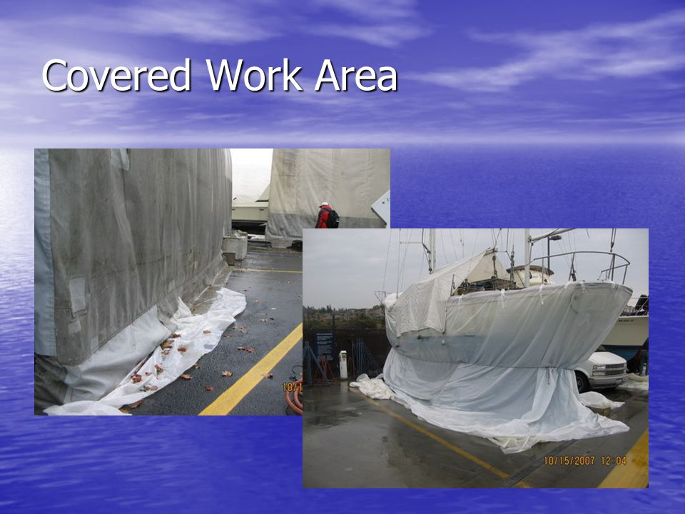 Covered Work Area