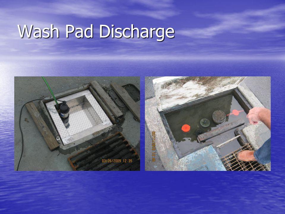 Wash Pad Discharge