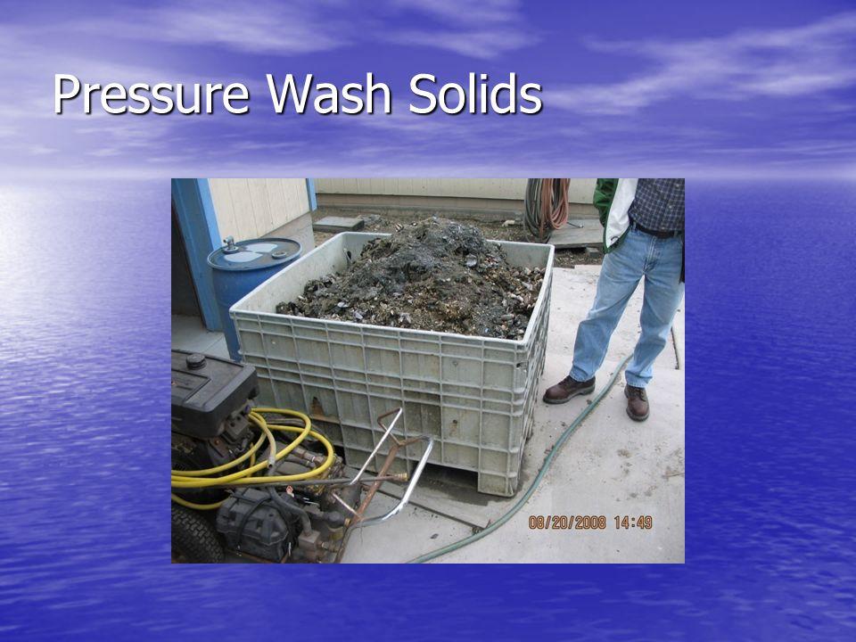 Pressure Wash Solids
