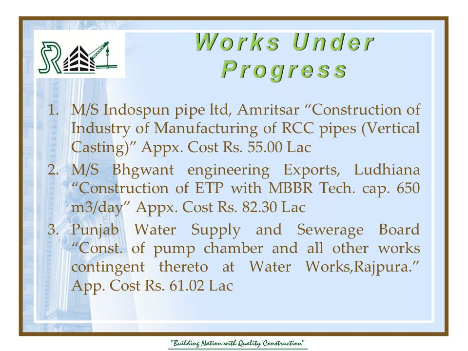 1.M/S Indospun pipe ltd, Amritsar Construction of Industry of Manufacturing of RCC pipes (Vertical Casting) Appx.