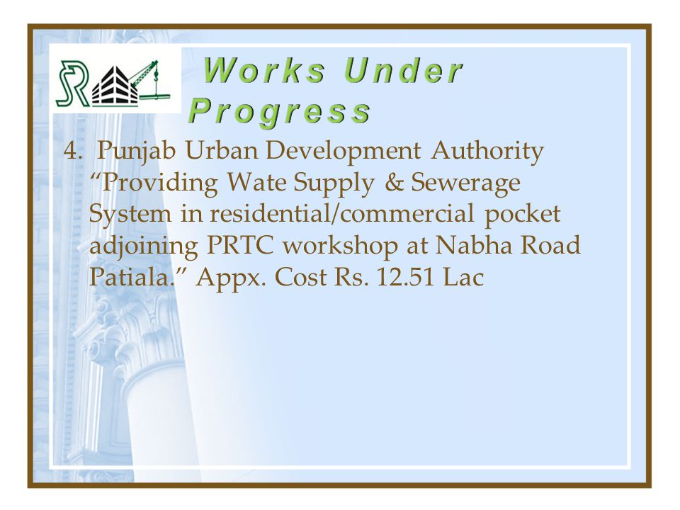"""4. Punjab Urban Development Authority """"Providing Wate Supply & Sewerage System in residential/commercial pocket adjoining PRTC workshop at Nabha Road"""