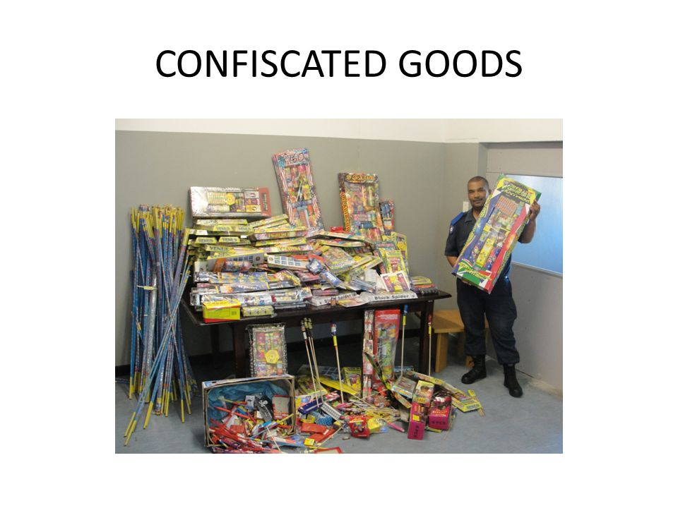 CONFISCATED GOODS