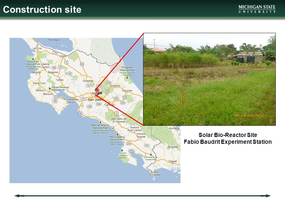 Construction site Solar Bio-Reactor Site Fabio Baudrit Experiment Station