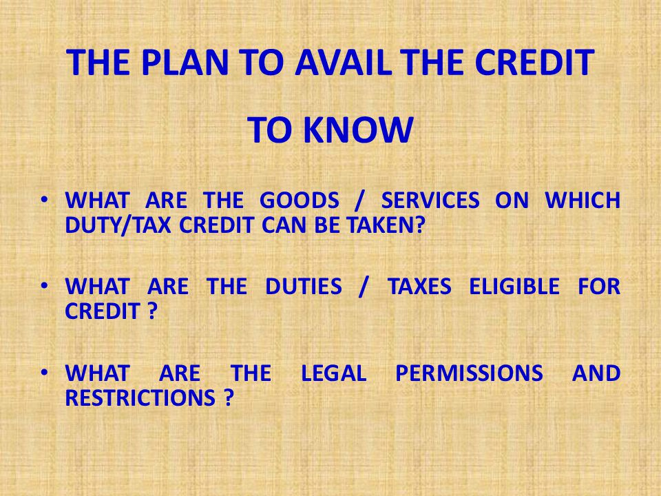 CENVAT CREDIT CRITICAL ISSUES  A SCHEME INTRODUCED TO ARREST THE CASCADING EFFECT OF DUTY / TAX ON COST IN THE YEAR 1986 AS MODVAT SCHEME.
