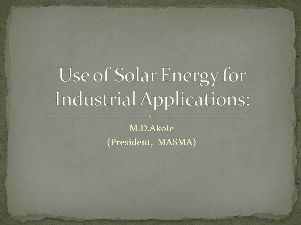 The total solar energy absorbed by Earth s atmosphere, oceans and land masses is approximately 3,850,000 exajoules (EJ) per year.