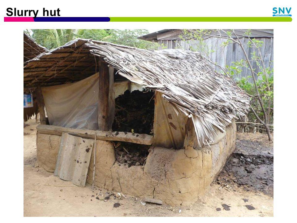 Slurry hut
