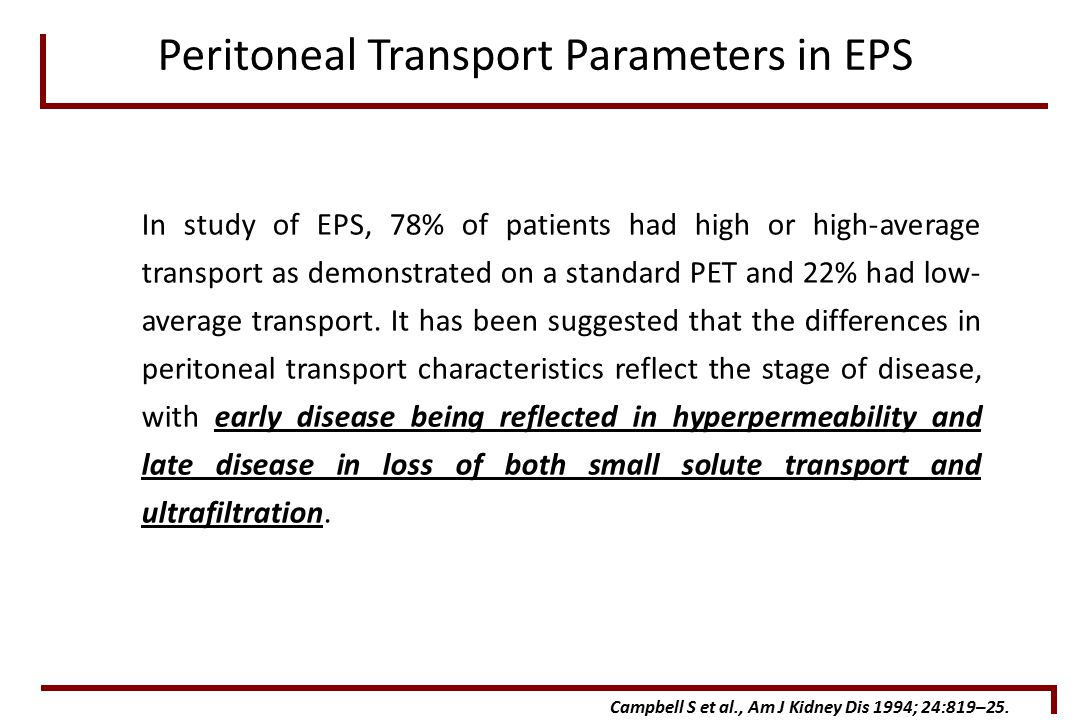 In study of EPS, 78% of patients had high or high-average transport as demonstrated on a standard PET and 22% had low- average transport.