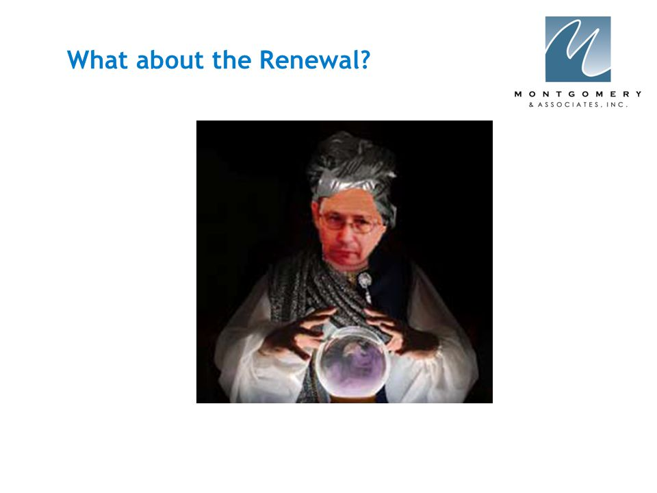 What about the Renewal?
