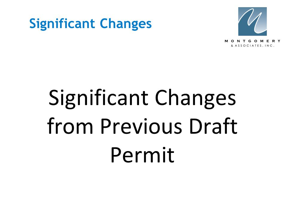 Significant Changes  Owner may appoint a Duly Authorized Rep.