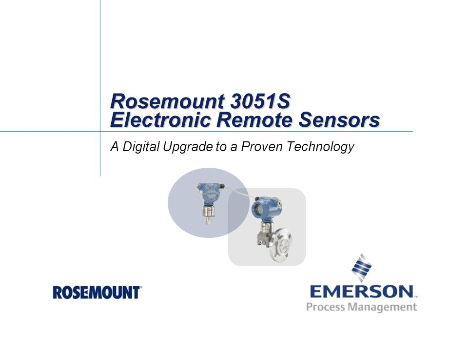 Rosemount 3051S Electronic Remote Sensors A Digital Upgrade to a Proven Technology