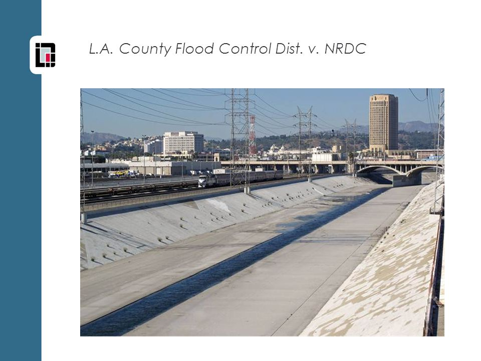 L.A. County Flood Control Dist. v. NRDC