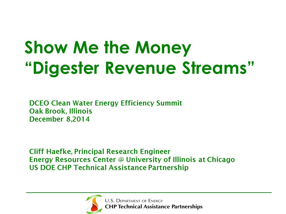 Outline of Presentation Drivers for CHP in WWTFs Digester (Biogas CHP) Revenue Streams CHP and Critical Infrastructure Biogas CHP Development Considerations Conclusion and Next Steps