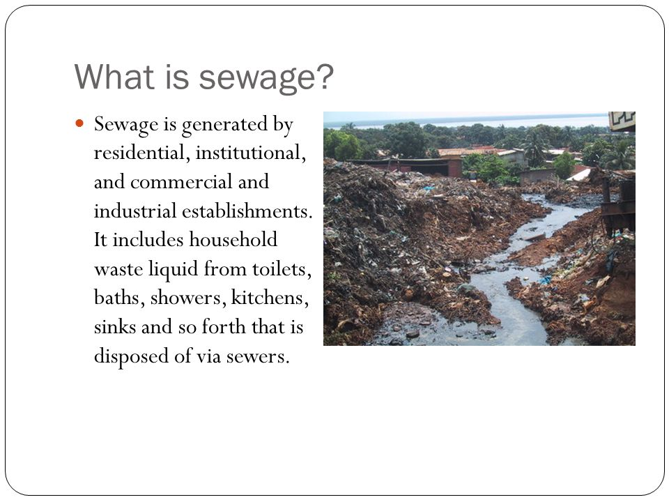 What is sewage.