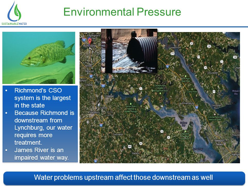 Environmental Pressure Water problems upstream affect those downstream as well Water is the lifeblood of metro Atlanta.