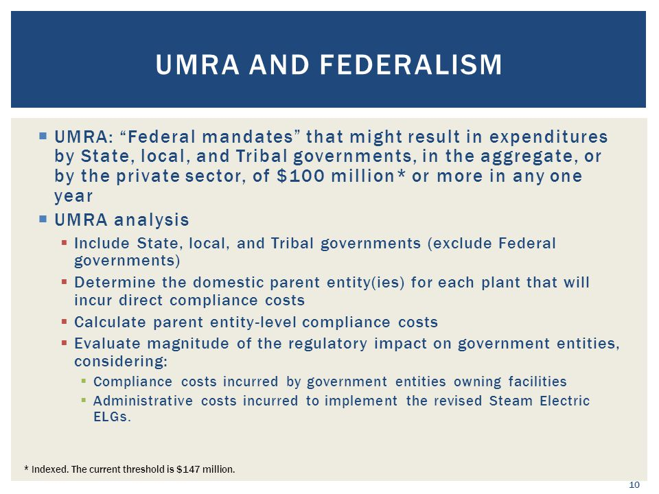 """ UMRA: """"Federal mandates"""" that might result in expenditures by State, local, and Tribal governments, in the aggregate, or by the private sector, of $"""