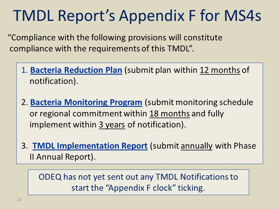 20 TMDL Report's Appendix F for MS4s Compliance with the following provisions will constitute compliance with the requirements of this TMDL .