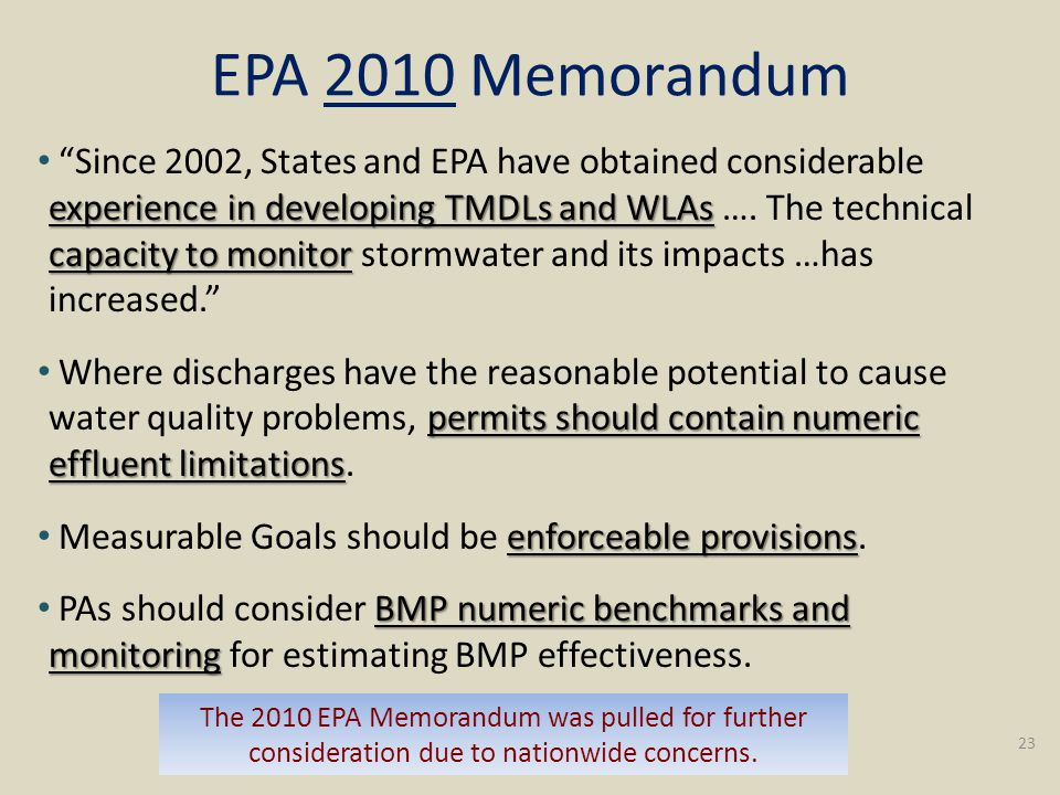EPA 2010 Memorandum experience in developing TMDLs and WLAs capacity to monitor Since 2002, States and EPA have obtained considerable experience in developing TMDLs and WLAs ….