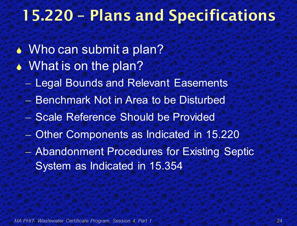 15.220 – Plans and Specifications  Who can submit a plan.