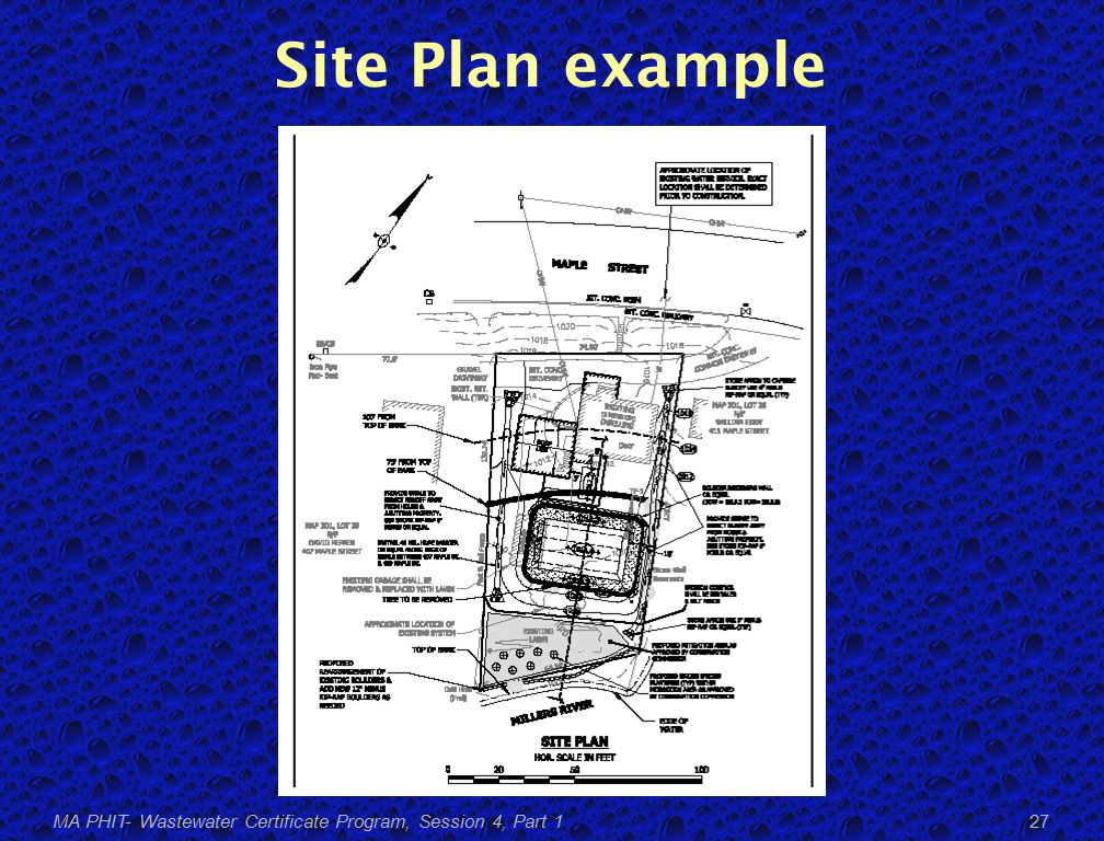 Site Plan example MA PHIT- Wastewater Certificate Program, Session 4, Part 1 27