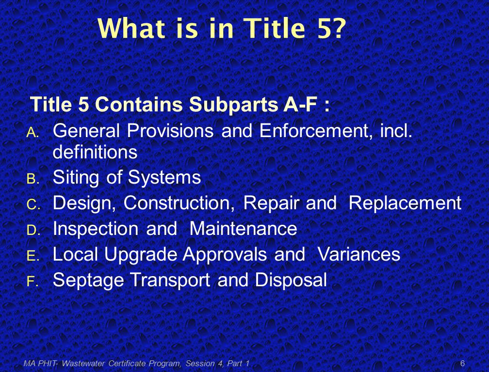 What is in Title 5. Title 5 Contains Subparts A-F : A.