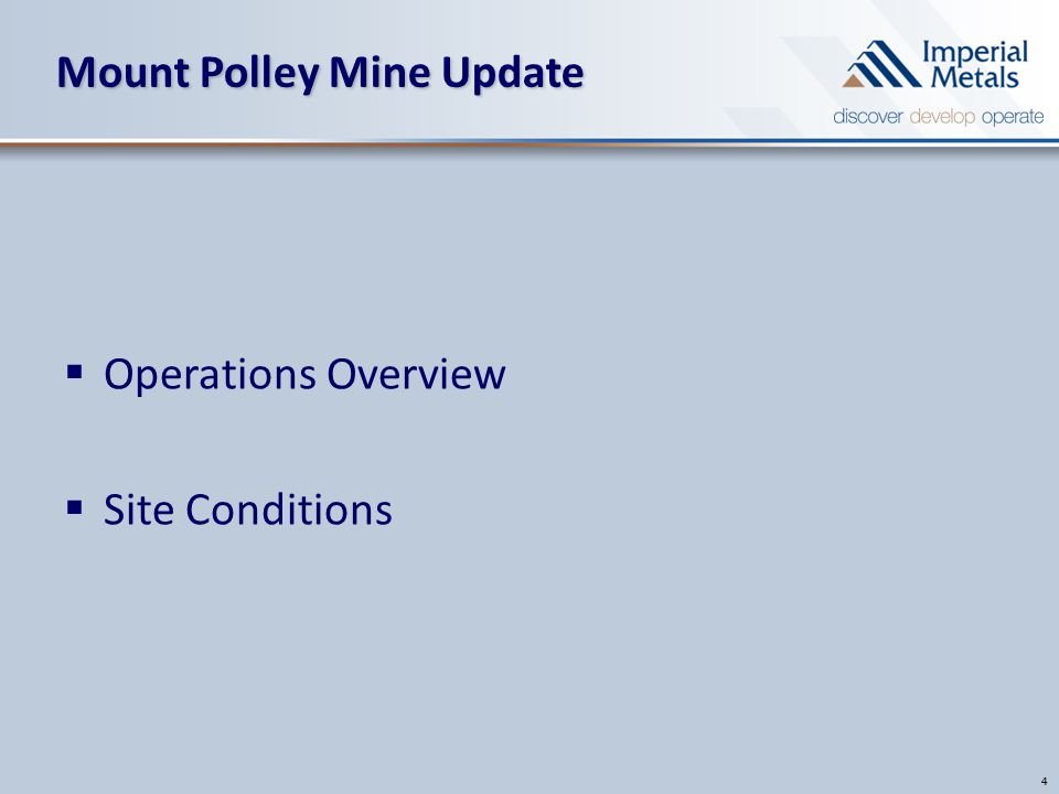 Mount Polley Mine Update 4  Operations Overview  Site Conditions