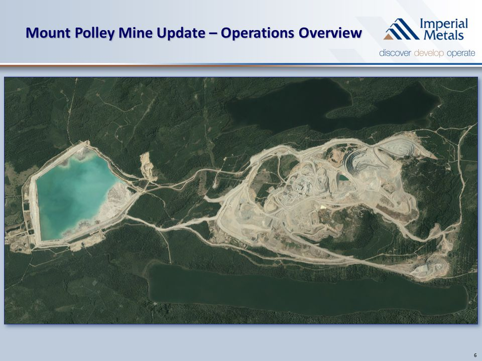 Mount Polley Mine Update – Operations Overview 6