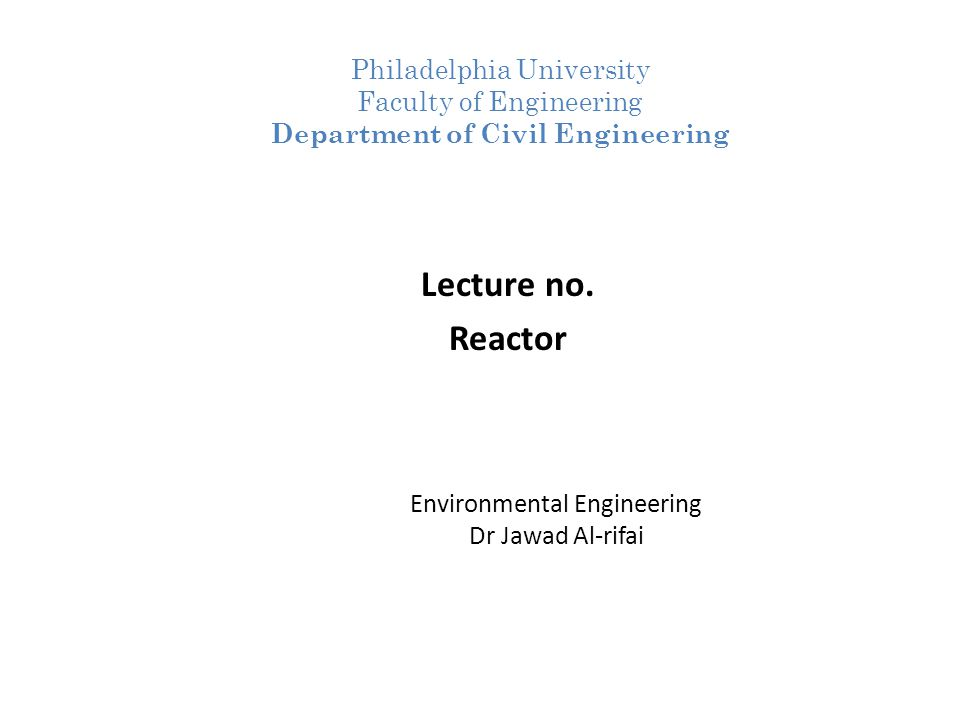 Environmental Engineering Dr Jawad Al-rifai Lecture no.