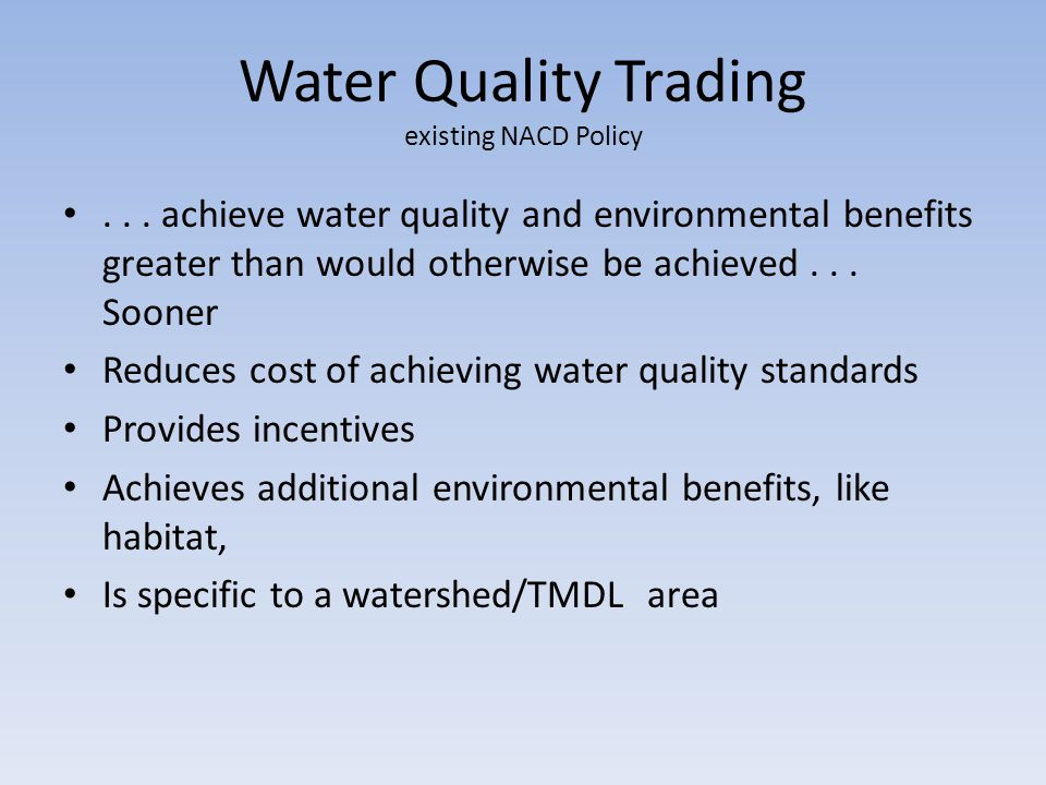 Water Quality Trading existing NACD Policy...