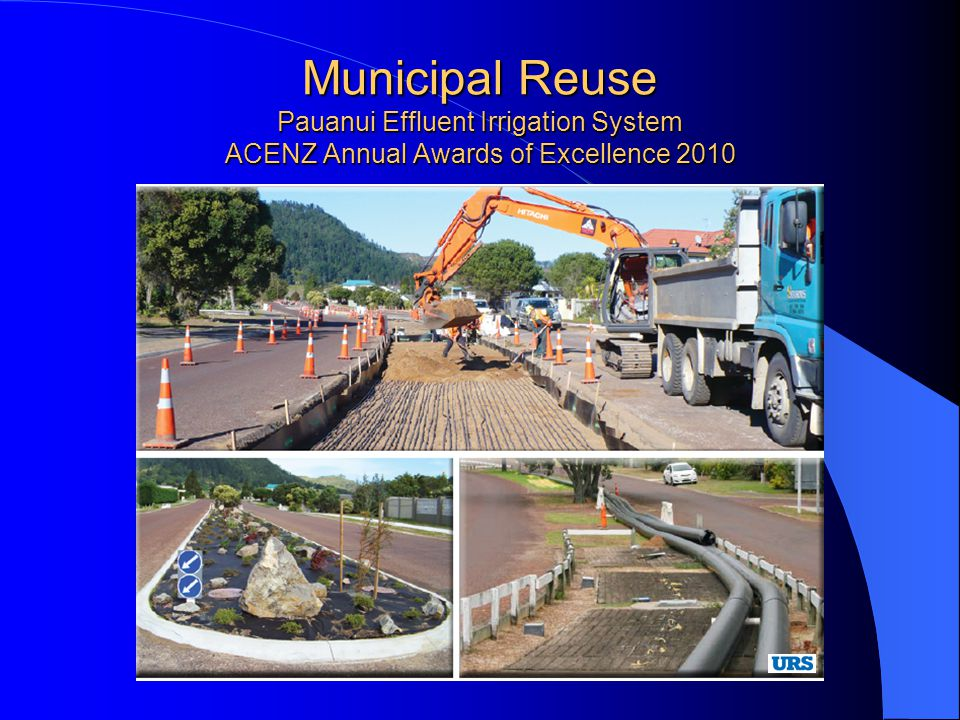 Municipal Reuse Pauanui Effluent Irrigation System ACENZ Annual Awards of Excellence 2010