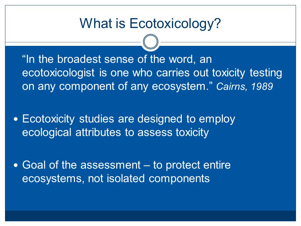 What is Ecotoxicology.