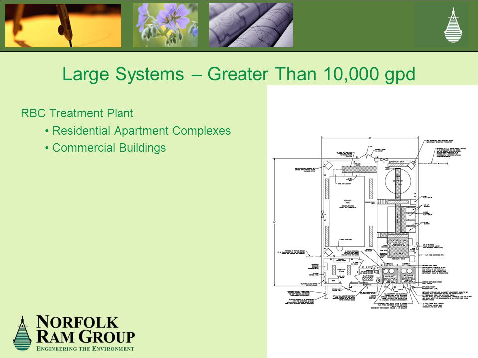 Large Systems – Greater Than 10,000 gpd RBC Treatment Plant Residential Apartment Complexes Commercial Buildings