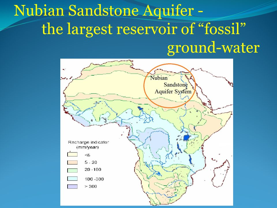 Nubian Sandstone Aquifer - the largest reservoir of fossil ground-water